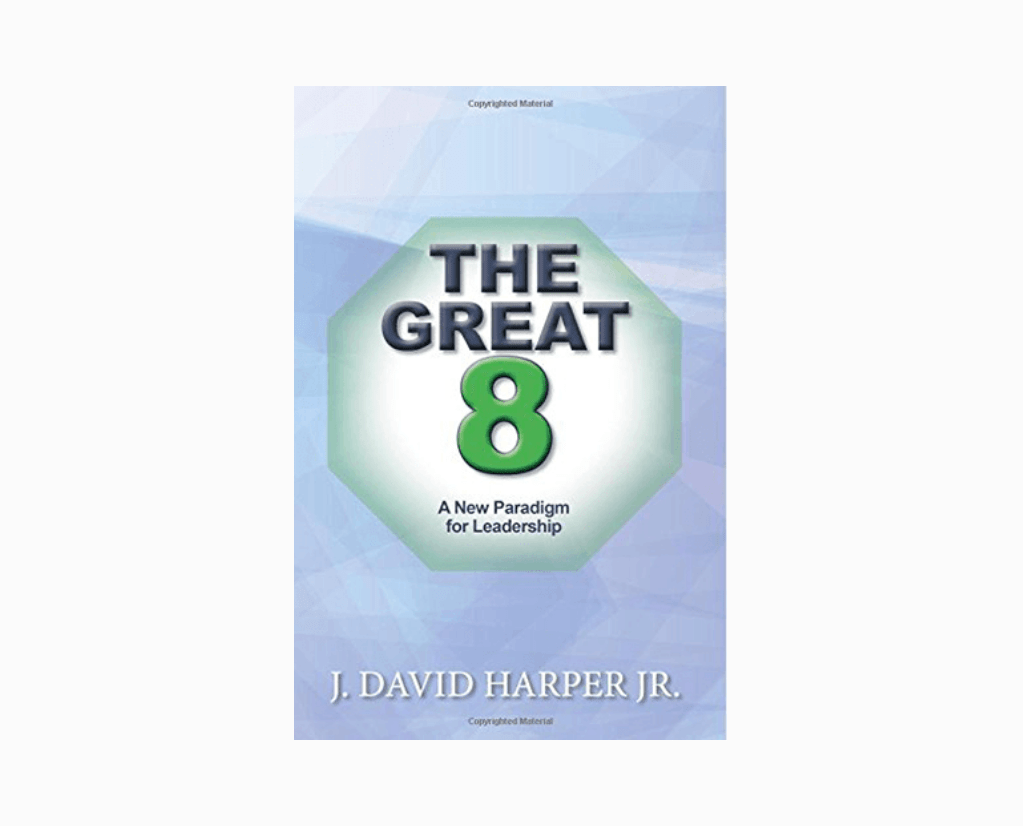 The Great 8: A New Paradigm for Leadership